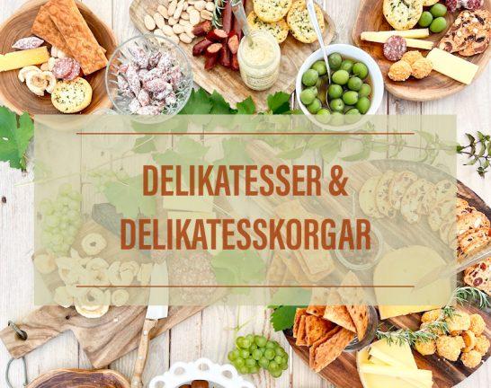 Delikatesser och Delikatesskorgar online. Välkommen till vår webbshop!